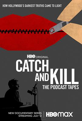 Catch and Kill: The Podcast Tape